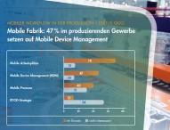 Mobile Fabrik: 47 Prozent im produzierenden Gewerbe setzen auf Mobile Device Management