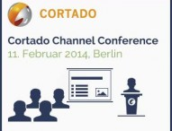 Cortado lädt zur Channel Conference 2014