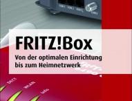 Die FRITZBox optimal einrichten und nutzen