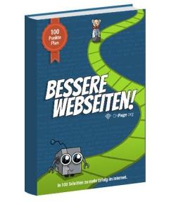 """Optimierungs-Know-how für Einsteiger im E-Book: """"Bessere Webseiten - in 100 Schritten zu mehr Erfolg im Internet"""""""