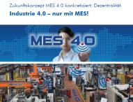 Industrie 4.0 – nur mit MES!