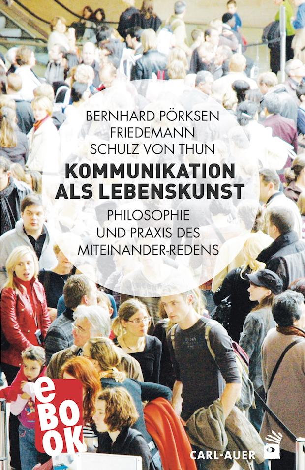 """Bild von Jetzt auch als E-Book: """"Kommunikation als Lebenskunst"""""""