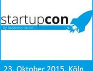 StartupCon 2015: Nur noch heute und morgen Early Bird Tickets!