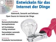 iX-Sonderheft Developer:  Entwickeln für das Internet der Dinge