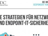 Neue Strategien für Netzwerk- und Endpoint-IT-Sicherheit