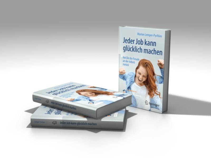"""Wie entsteht Arbeitsfreude? Diesem Thema widmet sich das neue Buch """"Jeder Job kann glücklich machen"""" von Marion-Lemper-Pychlau."""